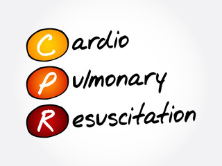 CPR - Cardiopulmonary Resuscitation, acronym health concept background