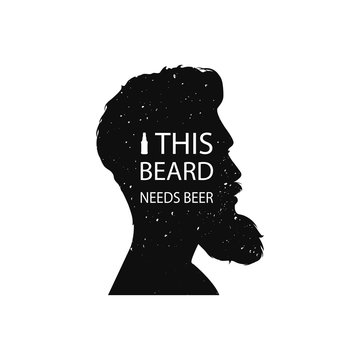 This beard needs beer. Vector illustration. T-shirt print.