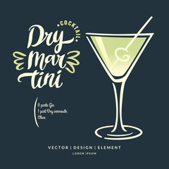 Modern hand drawn lettering label for alcohol cocktail Dry Martini. Calligraphy brush and ink.
