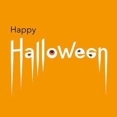 Happy Halloween card. Lettering of Happy Halloween with scary eyeballs on orange background. Vector Illustration