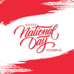 Austria Happy National Day, october 26 celebration card with austrian national flag brush stroke background and hand lettering greetings. Vector illustration.