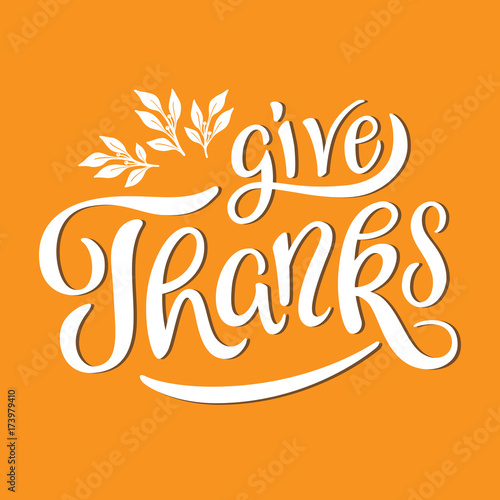 Give Thanks lettering with decorative leaves illustration. Card ...