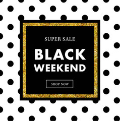 Black Friday Sale, Black weekend Sale Poster, banner with gold elements - Vector Illustration vol. 22