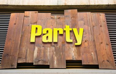 Schild 222 - Party