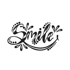 Smile. Inspirational positive quote.
