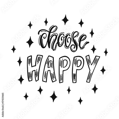 Choose Happy Handwritten Inspirational Quote About Happiness
