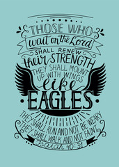 Hand lettering Those who wait on the Lord shall renew their strength.
