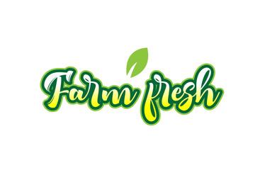 farm fresh word font text typographic logo design with green leaf