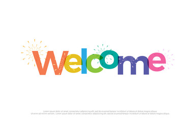 welcome colorful logo. welcome typography design with fireworks Use as photo overlay, place to card, poster, prints, t shirt. Vector Illustration Wall mural