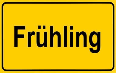 Town sign, German lettering Fruehling, symbolic of beginning of spring