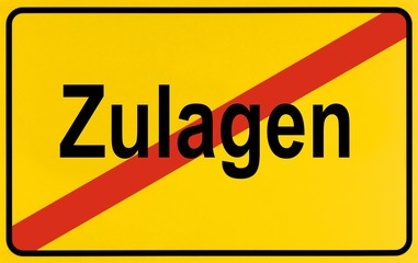 City limits sign with the word Zulagen, German for allowances, symbolic image for the deletion of allowances