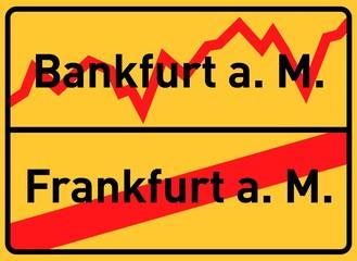 City sign, end of village, Bankfurt am Main, symbolic image for the banking metropolis Frankfurt am Main, Hesse, Germany, Europe