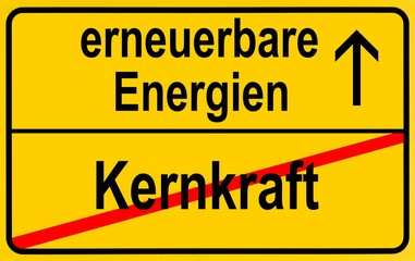 Symbolic image in the form of a town sign, in German, exit from nuclear power, entrance into renewable energy sources