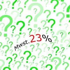 Mehrwertsteuererhoehung 23%, German for VAT increase