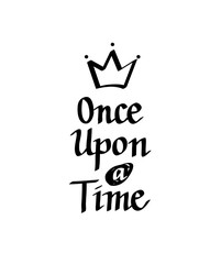Once upon a time vector calligraphy