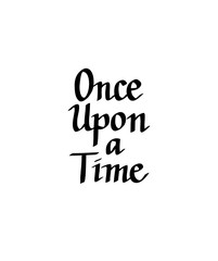 Once upon a time vector italic calligraphy design