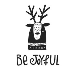 Foto auf Acrylglas Weihnachten Be Joyful- hand drawn Christmas card with lettering and deer in scandinavian style. Monochrome New Year poster.
