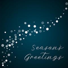 Season's Greetings greeting card. Falling white dots background. Falling white dots on blue background.lovely vector illustration.