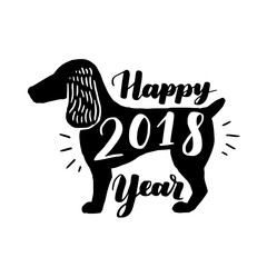 Dog silhouette with quote Happy new year 2018. Typographical greeting card with lettering. Vector poster design.