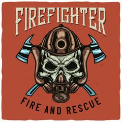 T-shirt or poster design with illustration of firefighter's skull. Raster copy.