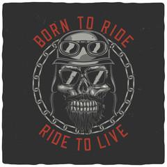 T-shirt or poster design with illustration of biker skull. Raster copy.
