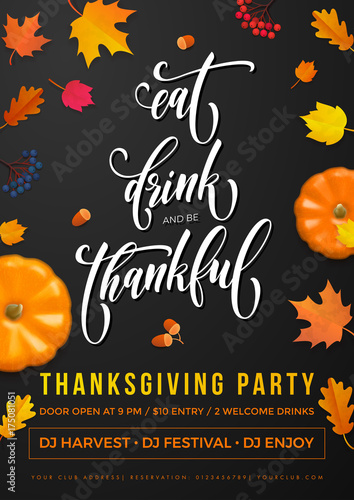 Happy thanksgiving holiday party poster of eat drink and be happy thanksgiving holiday party poster of eat drink and be thankful greeting calligraphy text design m4hsunfo