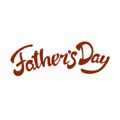 fathers day sign.Hand drawn lettering. Greeting card with calligraphy.
