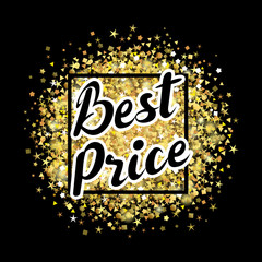 Best price lettering label on golden dust background. Best price text on golden glitter, vector illustration for sale advertising banner or discount tag