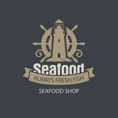 Vector emblem or banner for seafood shop with a ship helm, lighthouse and words always fresh fish on the dark background in retro style.