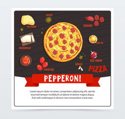 Pepperoni pizza label, pizzeria menu, whole hot pizza with the ingredients, traditional Italian recipe