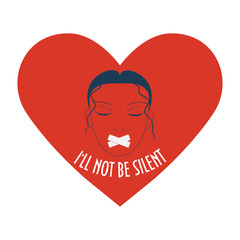 A woman with duct tape on her face in a heart shape. Concept illustration about harassment on work place or any other abuse experience. Text I'll not be silent. Speak out about sexual harassment.