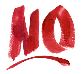 "Word ""No"" hand painted in bright red watercolor on clean white background"