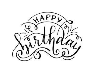 Hand drawn lettering. Happy birthday congratulation with flourishes elements. Black and white isolate. Vector illustration.