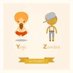 English alphabet with cartoon vector illustrations of the zombie and yogi. Y, Z letters.