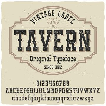 """Vintage label typeface named """"Tavern"""". Good handcrafted font for any label design."""