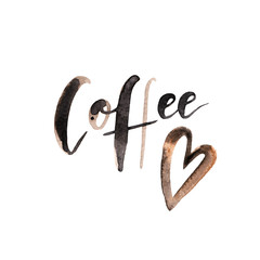 Hand drawn lettering card with watercolor brown text - 'Coffee' -  on white background with heart. Stylish handwritten design element.