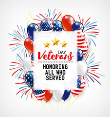 Veterans Day. Honoring all who served. Usa flag colors on background. Balloons and firework.