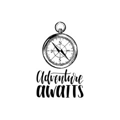 Adventure Awaits hand lettering poster. Vector travel label template with hand drawn compass illustration.