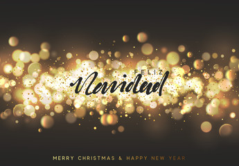 Spanish Feliz Navidad. Christmas background with golden lights bokeh. Xmas greeting card. Magic holiday poster, banner. Night bright gold sparkles background