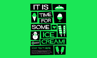It's time for some Ice Cream! (Flat Style Vector Illustration Quote Poster Design) with text box template