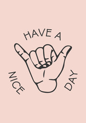 Have a nice day symbol and poster