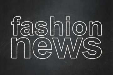 News concept: Fashion News on chalkboard background
