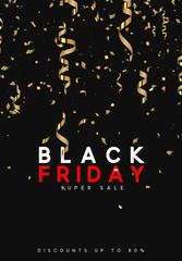 Black Friday super sale. Design of golden confetti and serpentine.