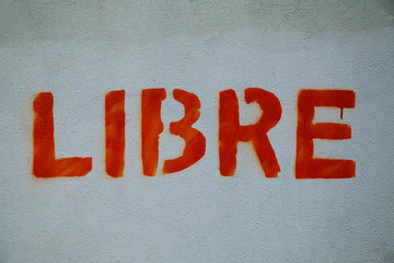 Libre (Free) Painting in a Wall of Lezo Village in Basque Country