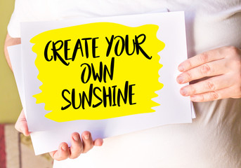 Create Your Own Sunshine on white paper