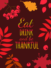 Flat design style Happy Thanksgiving Day typography poster, greeting card template. Eat, drink and be thankful banner, flyer. Skottish plaid tartan pattern lettering. Autumn fall leaves berries
