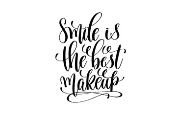 Poster Positive Typography smile is the best makeup hand written lettering