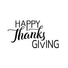 Happy Thanksgiving Day Hand Drawn Lettering Label In Black Color Isolated On White Background Brush