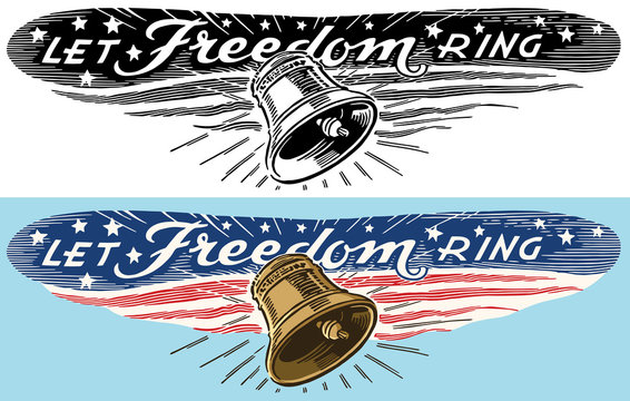 An American patriotic banner reading Let Freedom Ring