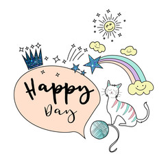 happy day slogan with cute cat, rainbow, drawn style . vector illustration
